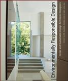 Environmentally Responsible Design : Green and Sustainable Design for Interior Designers, Jones, Louise, 0471761311