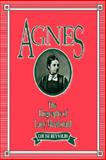 Agnes : The Biography of Lady Macdonald, Reynolds, Louise, 0886291313