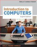 Introduction to Computers, Shelly, Gary B. and Freund, Steven M., 143908131X