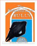The Basketball Court Bully, Keisha Pelote, 1497571316