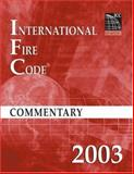 2003 International Fire Code Commentary, International Code Council Staff, 1580011314