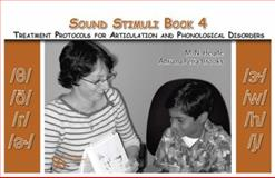 Sound Stimuli For /t/ /d/ /#679;/ /#676;/ /#643;/ /#658;/ : Volume 4 for Assessment and Treatment Protocols for Articulation and Phonological Disorders, Pena-Brooks, Adriana and Hegde, M. N., 1597561312