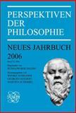 Perspektiven der Philosophie : Neues Jahrbuch Band 32 ¿ 2006. Begründet von Rudolph Berlinger ¿, Wiebke Schrader, Georges Goedert, Martina Scherbel (Eds.), 9042021314