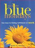 No More Blue Mondays, Robin A. Sheerer, 0891061312