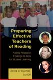 Preparing Effective Teachers of Reading : Putting Research Findings to Work for Student Learning, Williams, Boyce C., 1433101319