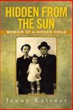 Hidden from the Sun, Jenny Kalsner, 1483601315