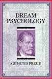 Dream Psychology, Sigmund Freud, 1619491311