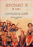 Cantigas de Loor, Alfonso X. El Sabio and Martin Cunningham, 1900621312