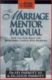 The Marriage Mentor Manual, Les Parrott and Leslie Parrott, 0310501318
