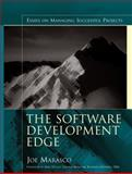 The Software Development Edge : Essays on Managing Successful Projects, Marasco, Joe, 0321321316