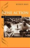 Gene Action : A Historical Account, Maas, Werner, 0195141318