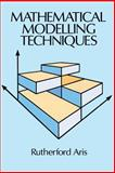 Mathematical Modelling Techniques, Aris, Rutherford, 0486681319