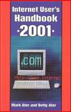 Internet User's Handbook 2001, Mark P. Ater and Betty Ater, 0786411317