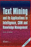 Text Mining and its Applications to Intelligence, CRM and Knowledge Management, A. Zanasi, 1845641310