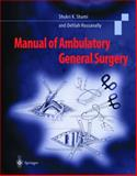 Manual of Ambulatory General Surgery, Shami, Shukri K. and Hassanally, Delilah A., 1852331313