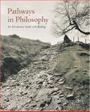 Pathways in Philosophy : An Introductory Guide with Readings, Jacquette, Dale, 0195131312