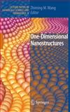 One-Dimensional Nanostructures, , 0387741313
