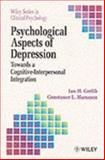 Psychological Aspects of Depression : Toward a Cognitive-Interpersonal Integration, Gotlib, 0471961310