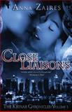 Close Liaisons, Anna Zaires, 0988391317