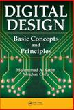 Digital Design : Basic Concepts and Principles, Karim, Mohammad A. and Chen, Xinghao, 1420061313