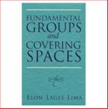 Fundamental Groups and Covering Spaces, Lima, Elon Lages, 1568811314