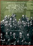 Histories of Art and Design Education : Collected Essays, , 184150131X