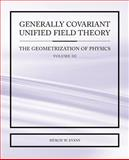 Generally Covariant Unified Field Theory - the Geometrization of Physics - Volume III, Myron Evans, 1845491319