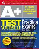 A+ Certification Test Yourself Practice Exams, Syngress Media, Inc. Staff, 0072121319