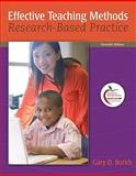 Effective Teaching Methods : Research-Based Practice (with MyEducationLab), Borich, Gary D., 0131381318
