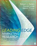 Leading Edge Marketing Research : 21st-Century Tools and Practices, , 1412991315
