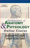 Fundamentals of Anatomy and Physiology Online Course, Delmar Cengage Learning Staff, 1418001317