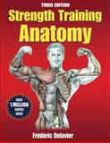 Strength Training Anatomy Package 3rd Edition with DVD, Delavier, Frederic, 1450441319