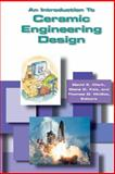 An Introduction to Ceramic Engineering Design 9781574981315