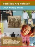 2014 Primary Theme : Families Are Forever, Muggli, Glorianne, 1576651312