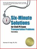 Six-Minute Solutions for Civil PE Exam Transportation Problems, Voigt, Norman R., 1591261317