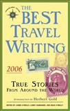 The Best Travel Writing 2006