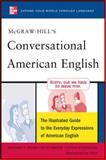 McGraw-Hill's Conversational American English, Richard A. Spears and Betty J. Birner, 0071741313