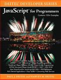 JavaScript for Programmers, Deitel, Harvey M. and Deitel, Paul J., 0137001312