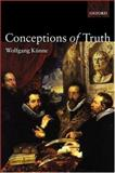 Conceptions of Truth, Künne, Wolfgang, 0199241317