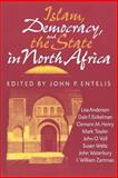 Islam, Democracy, and the State in North Africa 9780253211316