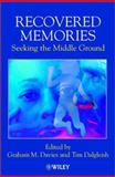 Recovered Memories : Seeking the Middle Ground, , 0471491314