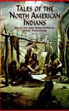 Tales of the North American Indians, Stith Thompson, 0486411311