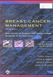 Breast Cancer Mangement : Application of Clinical and Translational Evidence to Patient Care, Nabholtz, Jean-Marc and Tonkin, Katia, 0781741319