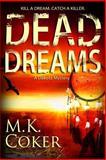 Dead Dreams, M. Coker, 1481291319