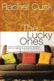 The Lucky Ones, Rachel Cusk, 000716131X