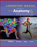 Laboratory Manual for Seeley's Essentials of Anatomy and Physiology, Patton, Kevin, 0077391314