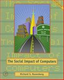 Social Impact of Computers, Rosenberg, Richard S., 0125971311