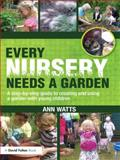 Every Nursery Needs a Garden 9780415591317
