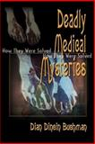 Deadly Medical Mysteries, Dian Dincin Buchman, 0595091318