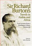 Sir Richard Burton's Travels in Arabia and Africa, Richard Burton, 0873281314